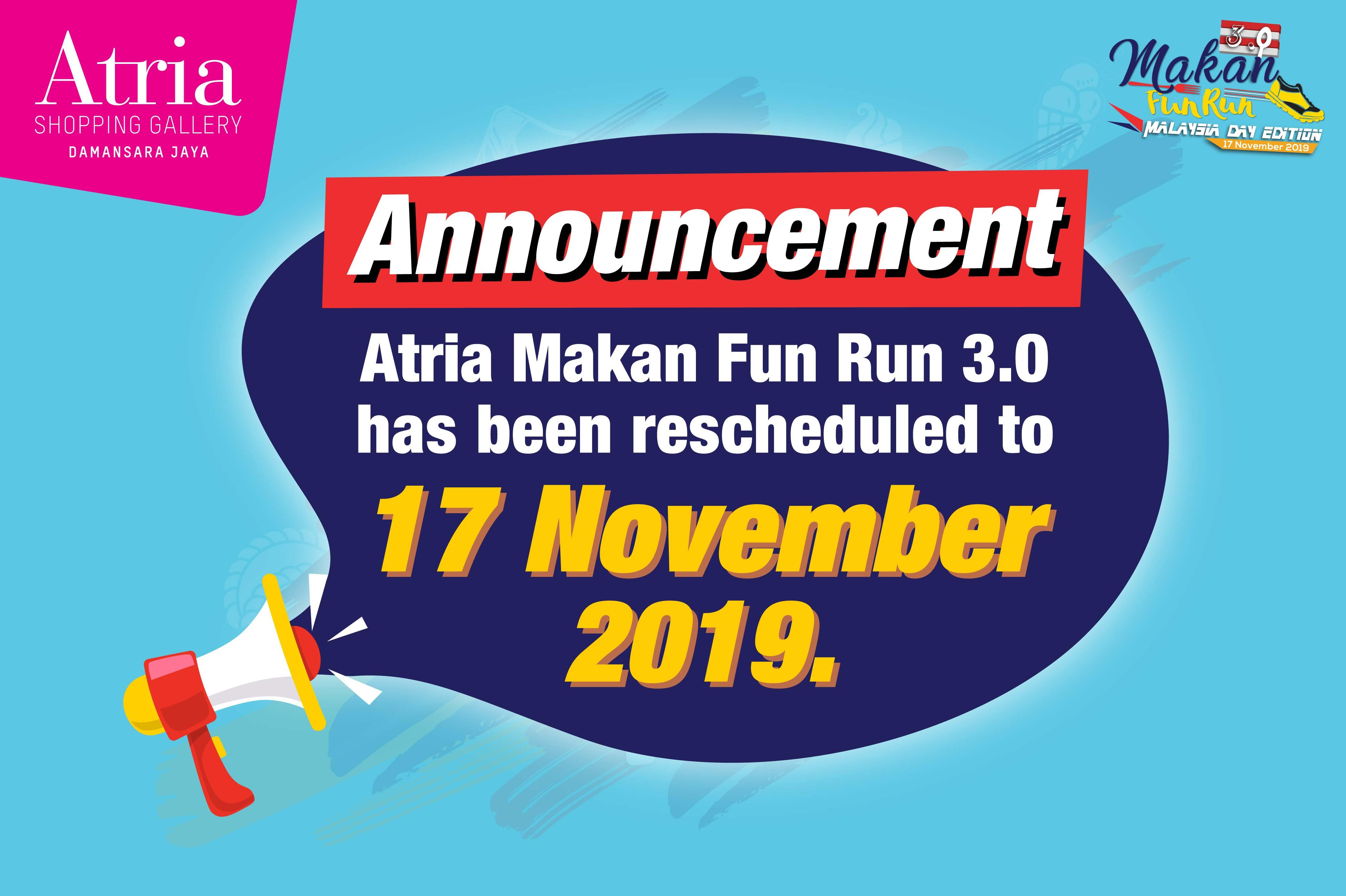Atria Makan Fun Run 3.0 - Malaysia Day Edition